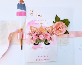 Personalised  Bridesmaid Greeting Card Purrfect Design, Floral Cute Pussy Cat Face Handmade Card, Pretty Unique Maid of Honor Card