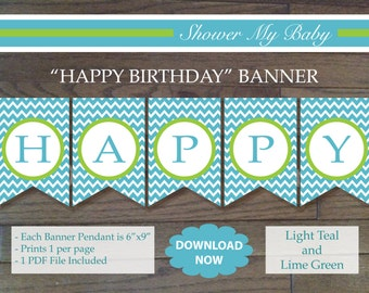 Teal & Lime HAPPY BIRTHDAY Banner - Printable Birthday Banner- Light Teal Lime Green White -Chevron - Boy Birthday Girl Birthday Party 11-8