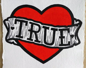 True - A 'True' Heart Lino Print, Hand Coloured with Red Watercolour Paint