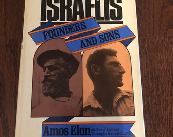 Signed copy of Amos Elon, The Israelis Founders and Sons