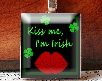 Scrabble Tile Pendant, Kiss Me I'm Irish, Black with Red Lips and Green Irish Saying, No. SPD1001 by Smash Gardens on Etsy, St. Patricks Day