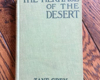 Vintage 1938 Zane Grey The Heritage of the Desert Book