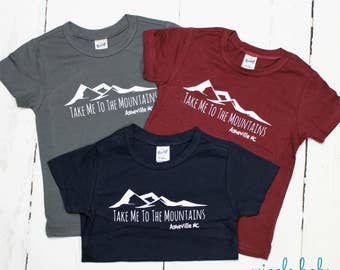 Asheville NC, Take Me To The Mountains Kids Tee Shirt, Mountain T Shirt, Baby and Kids Tees, Into the Mountains, Blue Ridge Mountains