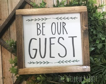 Be Our Guest | Guest Room | Farmhouse Decor | Be Our Guest Sign | Guest Room Decor