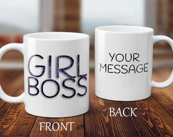 GIRL BOSS mug with added message on the back!