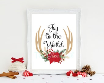 Christmas Print, Joy to the World Print, Holiday Printable, Instant Download, 8 x 10 Digital, Antlers, Floral, Calligraphy, Christmas Sign