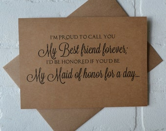 im PROUD to call you my BEST friend forever MAID of honor Card card bridesmaid card will you be my bridesmaid card best friends bridal card