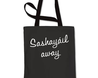 Sashayail Away Shopping Tote Bag