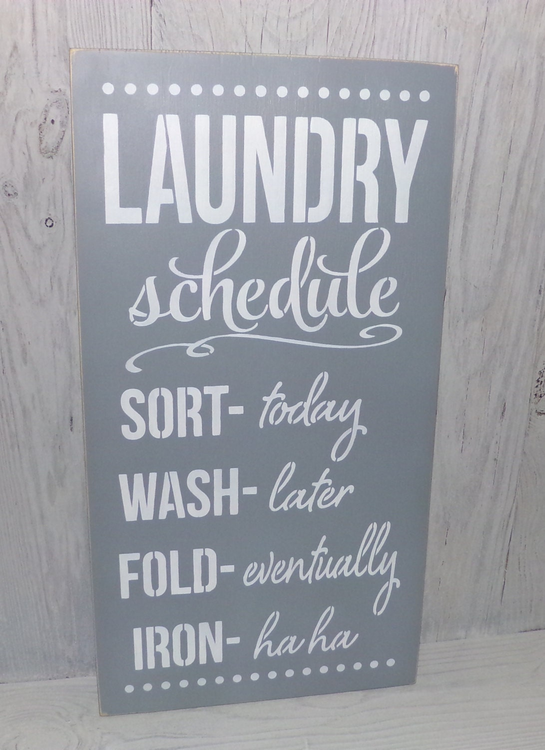 Laundry Schedule Iron Ha Ha Laundry Room Sign Laundry Sign