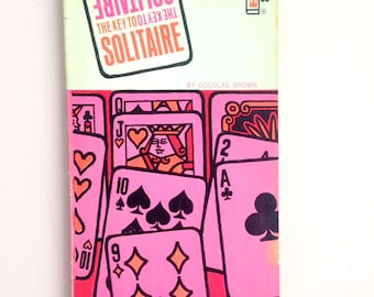 The Key To Solitaire by Douglas Brown * 1966 Illustrated Card Game Reference Book * Paperback * Visually Pleasing
