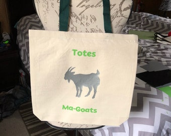 Totes Ma-Goats tote Bag