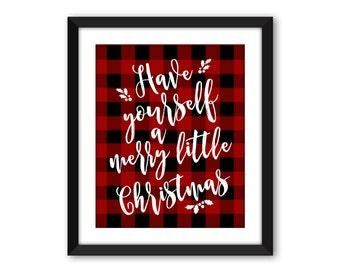 Have Yourself A Merry Christmas,  DIGITAL DOWNLOAD, Christmas Printable, Christmas Art, Christmas Saying, Buffalo Check Christmas, Plaid