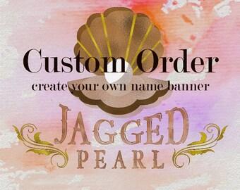 Design your own custom banner