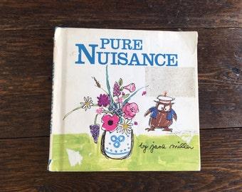 Pure Nuisance by Jane Miller Children's Hardcover Owl dustjacket 1976 / Vintage Book