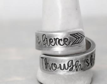 She Is Fierce Ring, Inspiration Ring, Hand Stamped Jewelry, Personalized Jewelry, Wrap Ring, Hand Stamped Ring, Though She Be  Little
