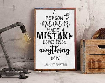 "Albert Einstein Quote - ""A Person Who Never Made a Mistake"" Poster-Download-Digital"
