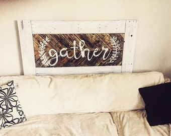 Large Gather sign