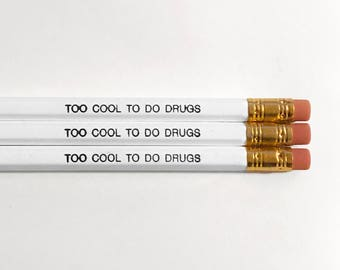 Cool To Do Drugs Pencils - White (Pack of 10)