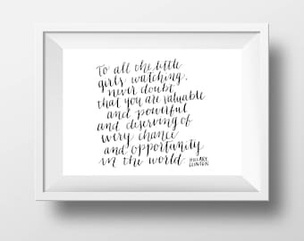 """Hillary Clinton """"Little Girls"""" Calligraphy Quote"""