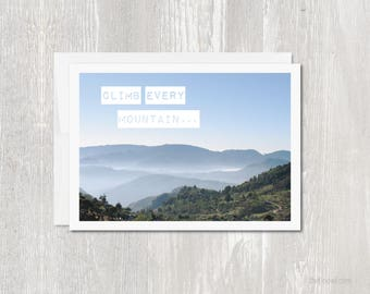 Greeting Card | Thinking of You | Climb Every Mountain | Sound of Music | Blank Inside