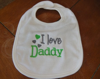 Embroidered Baby Bib - I Love Daddy - Neutral - Green/Gray