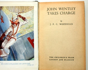 John Wentley Takes Charge by J.F.C. Weterman, First edition
