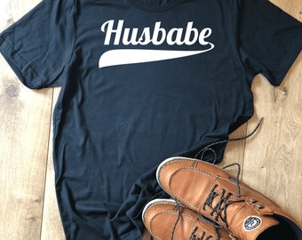 Husbabe Shirt - Funny Husband Shirt, Present for Husband, Funny Husband Gift, Husband Gift, Fathers Day Present, Fathers Day New Dad