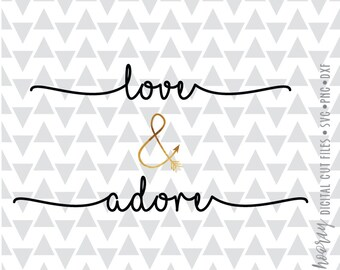 Love and Adore Foil svg dxf png ai pdf jpg heart wedding Cameo cut file cricut htv vector files for silhouette tshirt vinyl  clipart
