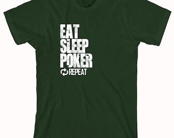 Eat Sleep Poker Repeat Shirt, poker fanatic, gambling, slots, birthday gift for husband - ID: 856