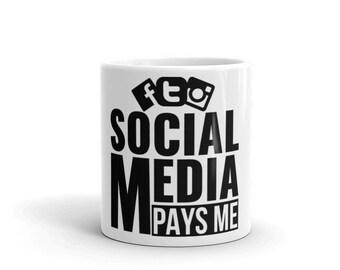 Social Media Pays Me - Mug
