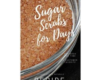 DIY Sugar Scrub - Recipe for Sugar Scrub - How to make your own sugar scrub at home - Digital Download