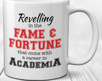 University PhD Mug: Revelling in the Fame and Fortune of Academia
