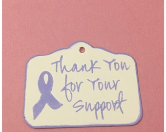 RESERVED for VICKY Thanks For Your Support Fundraiser Tags Cancer Awareness Ribbon Lavender