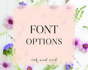 Font Options, Custom Font Selection, Change Font used on any Invitation