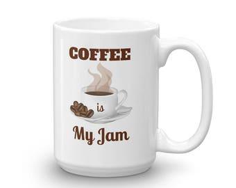 Coffee is My Jam Mug