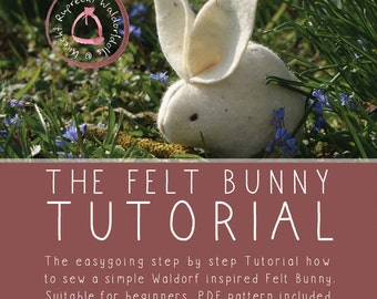 The Felt Bunny Tutorial - PDF ebook - Instant digital download Tutorial - DIY -Suitable for beginners - Sew your own Felt Easter Bunny