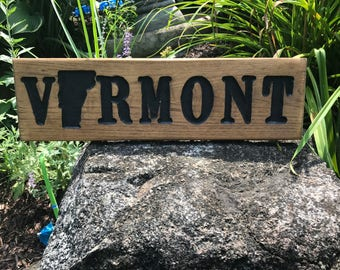 Vermont sign with State silihette rustic sign