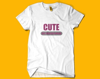 Cute But Devilish Inside T-Shirt