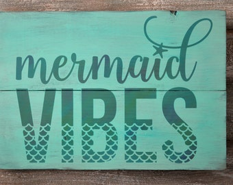 Mermaid Decor - Mermaid Sign - Rustic Beach Decor -  Mermaid Wall Decor - Beach Theme Decor - Beach Sign - Rustic Wood Sign - Mermaid Vibes