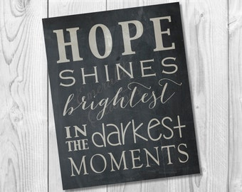Hope Shines Brightest/Digital Art File with Instant Download/ Hope Art / Inspirational Art / Instant Download Hope