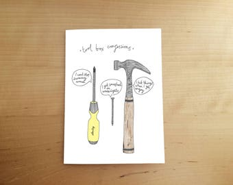 Illustrated hand drawn card - fathers day card - funny card - illustration - tools - tool box - dad birthday card - for him - hammer