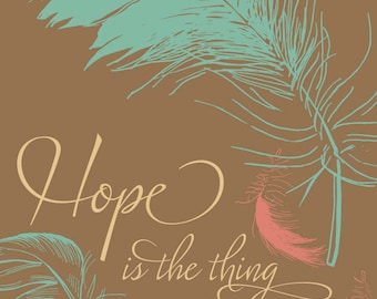 Hope is a thing with feathers (pink, green on brown) illustration