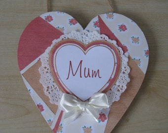 Hand Decorated Wooden 'Mum' Patchwork Hanging Heart **Free P&P**