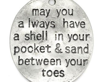 """10pcs. Antique Silver Oval """"May you always have a shell in your pocket and sand between your toes"""" Charms Pendants - 30mm X 26mm"""