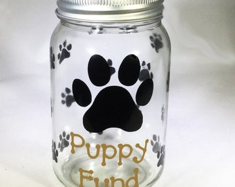 Personalized Mason Jar Puppy Fund Bank - Puppy Savings Bank - Puppy Money Jar - Puppy Savings Jar - Glass Coin Bank