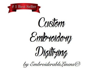 Custom Embroidery Digitizing by EmbroiderableLinens© Simple Logo Design 24 hour turn around*