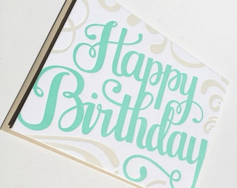 Happy Birthday Hand Lettered Letterpress Card