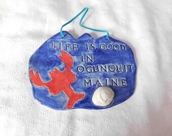 Life is Good  In Ogunquit Maine