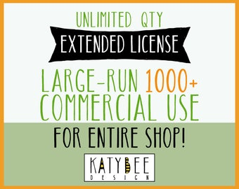 EXTENDED LICENSE: Large-Run Commercial Use (1000+) of Entire Shop - Covers All Current & Future Clipart Sets