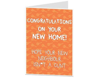 Funny New Home Card. Joke New Home Card. Congratulations On The New Home. Funny Housewarming Card. Funny Moving In Card